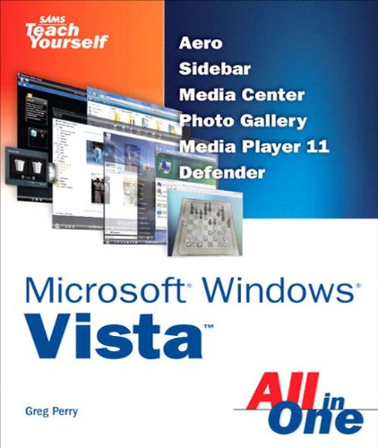 Sams Teach Yourself Microsoft Windows Vista All in One