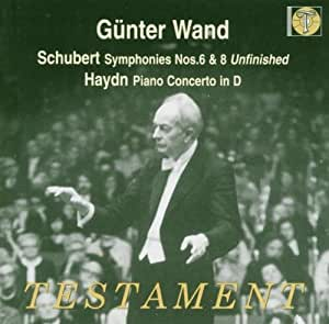 Schubert: Symphonies Nos. 6 & 8 (Unfinished); Haydn: Piano Concerto in D, HobXVIII/11* [Stereo/*Mono]