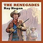 The Renegades | Ray Hogan