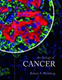 The Biology of Cancer, Robert A. Weinberg, 0815340788