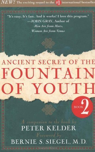 Ancient Secret of the Fountain of Youth: Vol 2 by Peter Kelder, Bernie S. Siegel (1999) - Fountain Gate Shopping