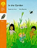 Oxford Reading Tree: Stage 6: Owls Storybooks: In the Garden