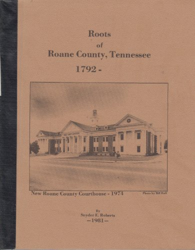 A history of Roane County, Tennessee to 1860