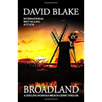Broadland: A chilling Norfolk Broads crime thriller