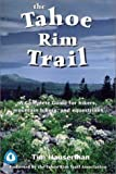 The Tahoe Rim Trail, Tim Hauserman, 0899972888