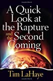 A Quick Look at the Rapture and the Second Coming (Tim Lahaye Prophecy Library)