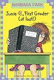 Junie B., First Grader (At Last!), Barbara Park, 0613575105