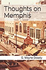 Thoughts on Memphis Paperback