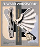 Edward Wadsworth: Complete Painting and Drawings