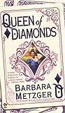 Queen of Diamonds, Barbara Metzger, 0451218671