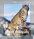 Small Wild Cats, Samantha Bonar, 0531119653