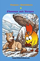 Flame and the Mouse, (Bedtime stories, Ages 5-8) (Flame - The Animal Saver Book 3)