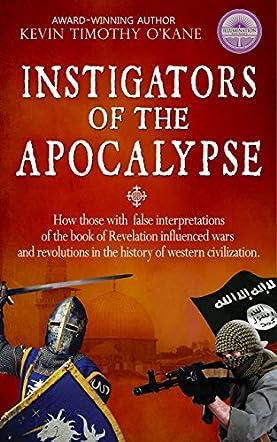 Instigators of the Apocalypse