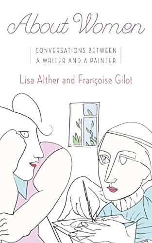 About Women: Conversations Between a Writer and a Painter