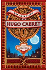 By Brian Selznick - The Invention of Hugo Cabret Hardcover