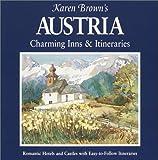 Karen Brown's Austria: Charming Inns & Itineraries 2002