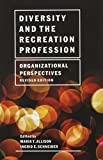 Diversity and the Recreation Profession 9781892132802