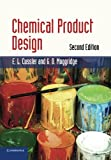 img - for Chemical Product Design (Cambridge Series in Chemical Engineering) by E. L. Cussler (2011-05-30) book / textbook / text book