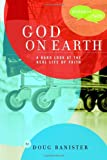 God on Earth, Douglas Banister, 1578567920