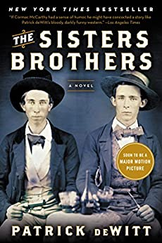 The Sisters Brothers by [deWitt, Patrick]