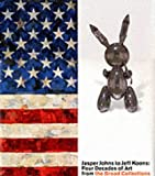 Jasper Johns to Jeff Koons: Four Decades of Art from the Broad Collections by Stephanie Barron front cover