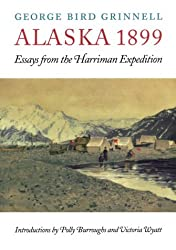 Alaska 1899: Essays from the Harriman Expedition