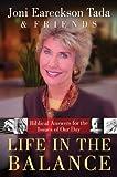 Life in the Balance, Joni Eareckson Tada, 0830757333