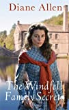 The Windfell Family Secrets (Windfell Manor Trilogy 2)