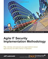 Agile IT Security Implementation Methodology Front Cover