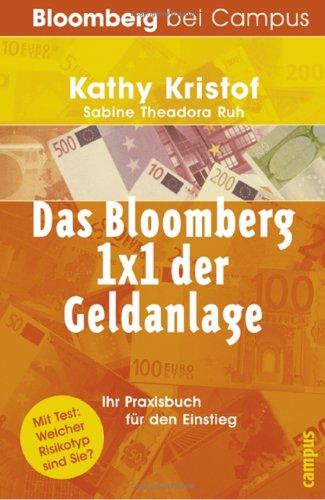 Das Bloomberg 1x1 der Geldanlage. Ihr Arbeitsbuch für den Einstieg.