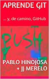 img - for Aprende Git: ... y, de camino, GitHub (Spanish Edition) book / textbook / text book