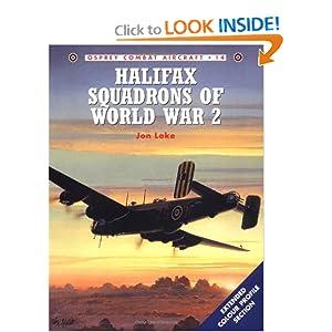 Halifax Squadrons of World War 2 (Osprey Combat Aircraft 14) Jon Lake and Chris Davey