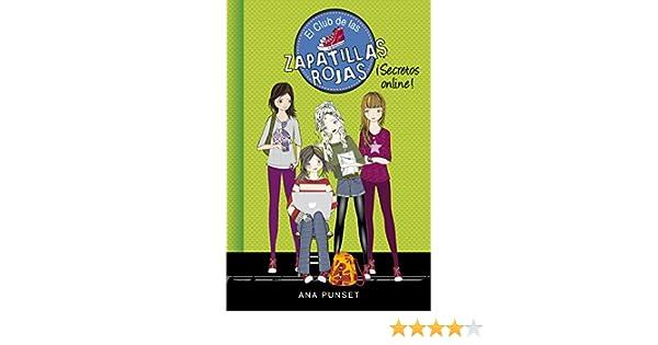 (Serie El Club de las Zapatillas Rojas 7) (Spanish Edition) eBook: Ana Punset: Kindle Store