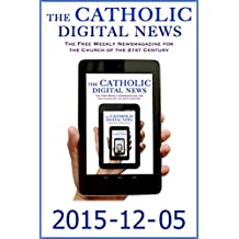 The Catholic Digital News 2015-12-05 (Special Issue: Pope Francis in Africa)