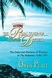 The Royal Governor..... and the Duchess, Owen Platt, 0595658660