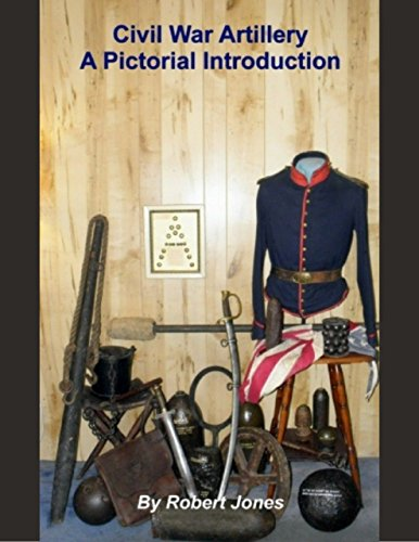Civil War Artillery: A Pictorial Introduction ()