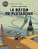 """Afficher """"Aventures de Blake et Mortimer (Les) n° t. 23<br /> Bâton de Plutarque (Le)"""""""