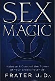 img - for Sex Magic: Release & Control the Power of Your Erotic Potential book / textbook / text book