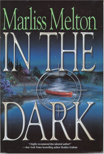 In the Dark book by Marliss Melton