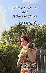 A Time to Mourn and A Time to Dance (The Family Book 1)