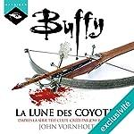 La lune des coyotes (Buffy 3) | John Vornholt