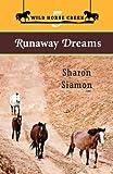Runaway Dreams, Sharon Siamon, 0987800493