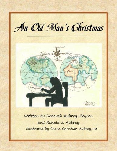 An Old Mans Christmas: Amazon.es: Aubrey-Peyron, Deborah ...