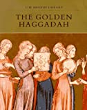 The Golden Haggadah, Bezalel Narkiss, 0876544812