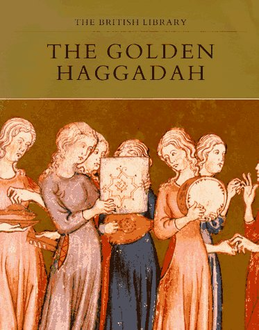 The Golden Haggadah por Bezalel Narkiss