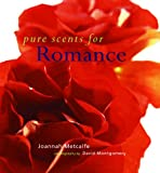 Pure Scents for Romance, Joannah Metcalfe, 0806948248