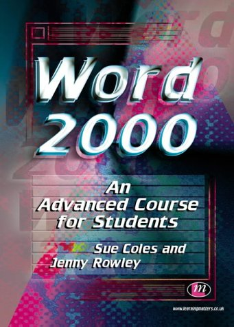 Word 2000 An Advanced Course for Students (Software Course Books) pdf