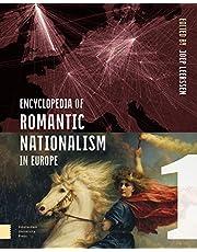 Encyclopedia of Romantic Nationalism in Europe