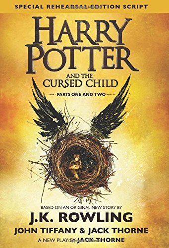 By J K  Rowling  Harry Potter And The Cursed Child  Parts 1   2  Special Rehearsal Edition Script  Hardcover  2017 By J K  Rowling  Author   Hardcover