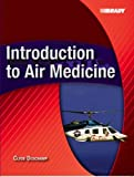 img - for Introduction to Air Medicine by Clyde Deschamp (2005-09-27) book / textbook / text book
